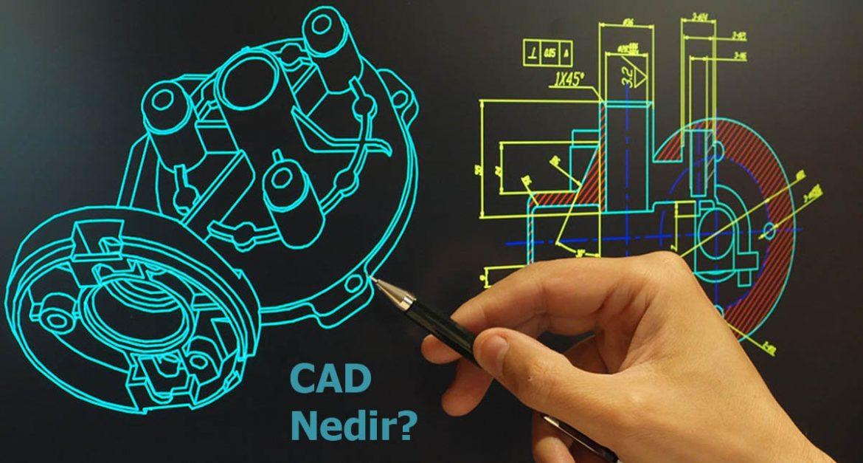 CAD Nedir